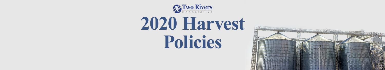 2020 Harvest Policies